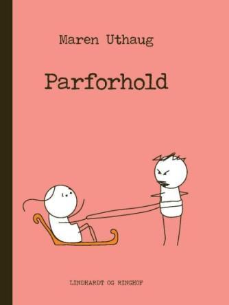 Maren Uthaug: Parforhold